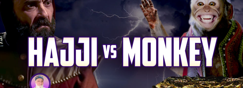 E136 HAJJI vs MONKEY