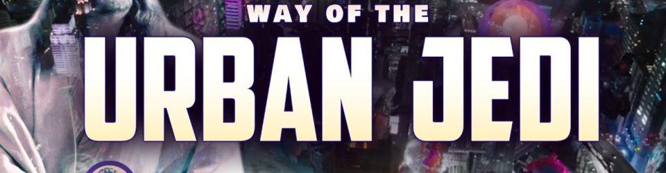 way of the urban jedi