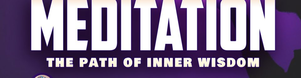 meditation the path of inner wisdom